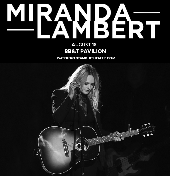 Miranda Lambert & Little Big Town at BB&T Pavilion