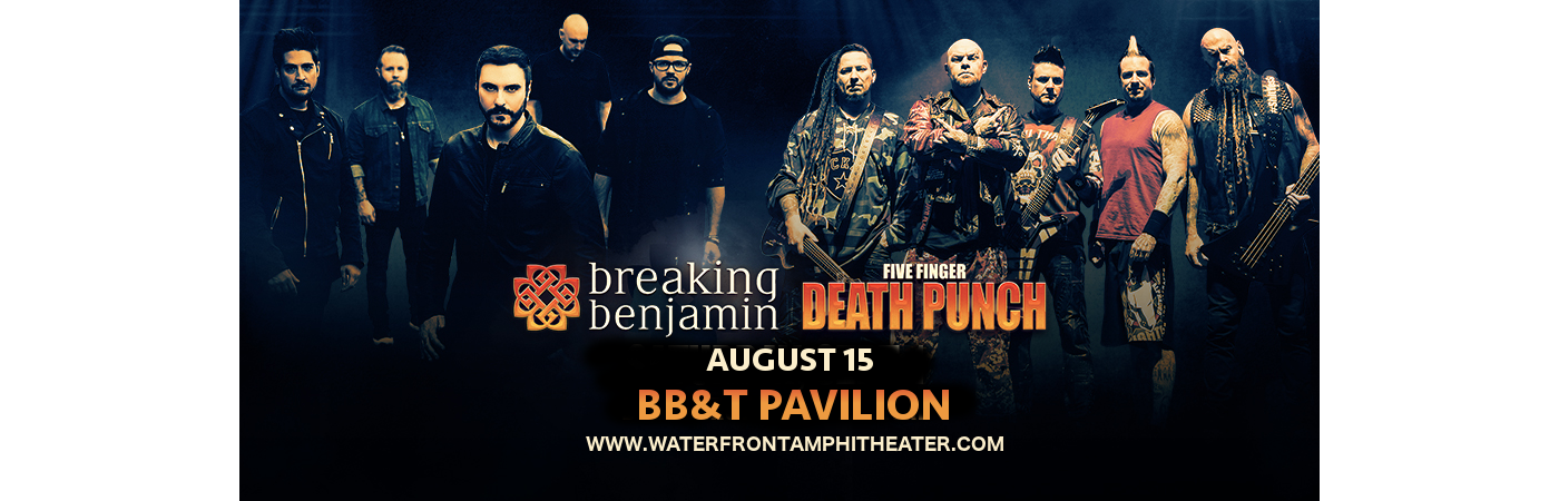Five Finger Death Punch & Breaking Benjamin at BB&T Pavilion