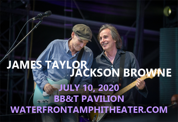 James Taylor & Jackson Browne at BB&T Pavilion