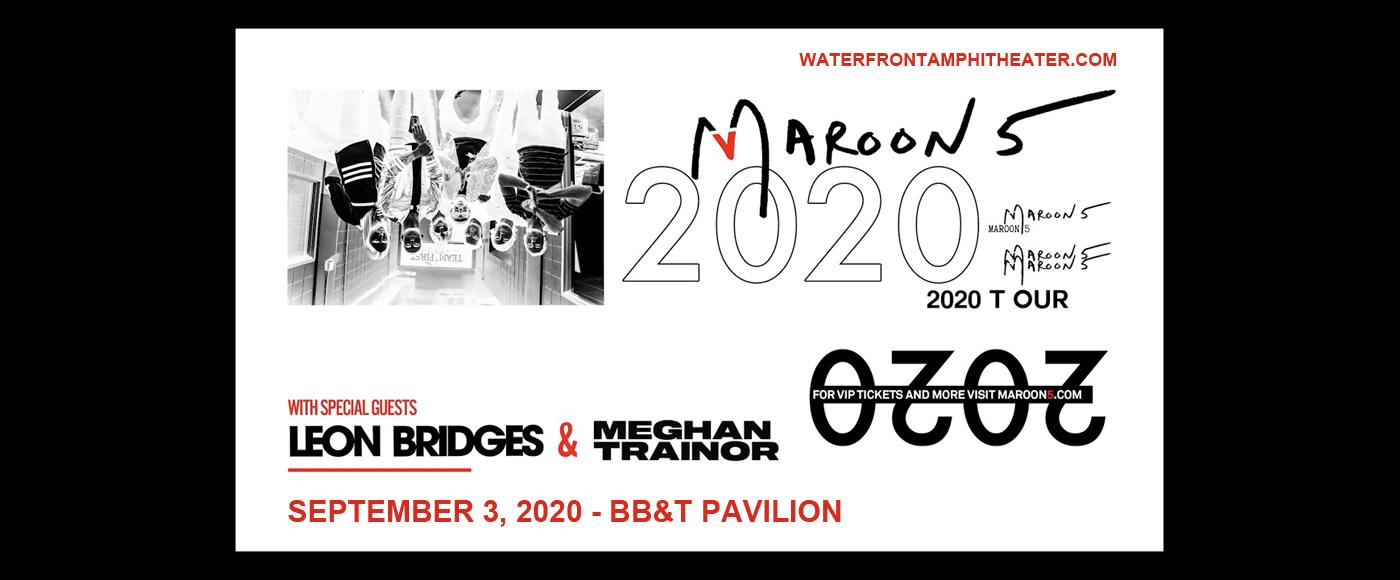 Maroon 5 & Meghan Trainor [POSTPONED] at BB&T Pavilion