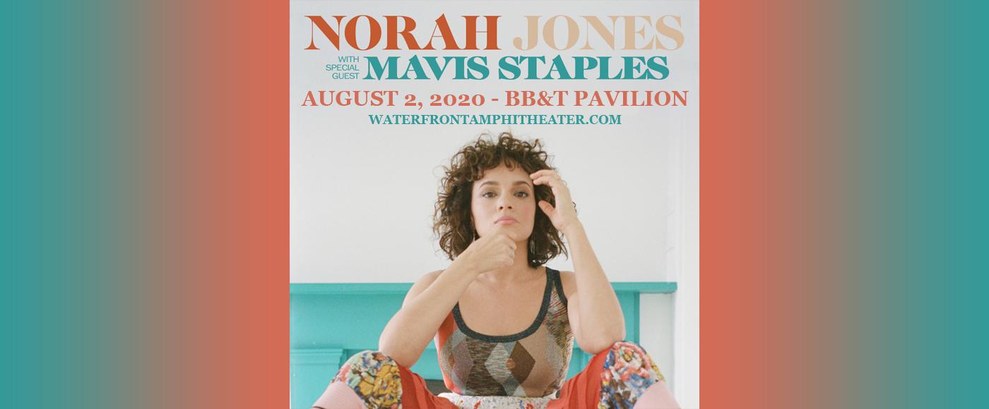 Norah Jones, Mavis Staples & The Black Pumas [CANCELLED] at BB&T Pavilion