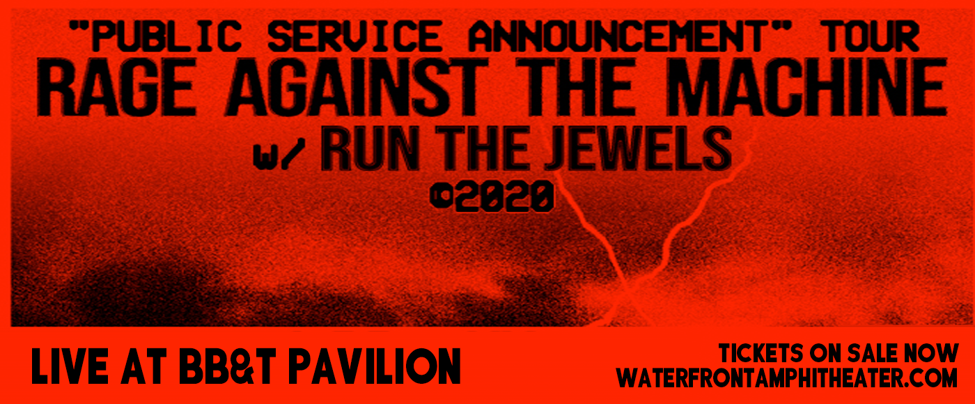 Rage Against The Machine & Run the Jewels [CANCELLED] at BB&T Pavilion